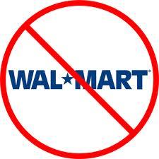 Say no to Wal-Mart